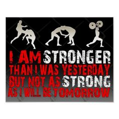 I am stronger than yesterday, but not as strong as i will be tomorrow #fitness #Motivation #Fitnessmotivation