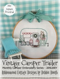 This is the first in my Monthly Camper Embroidery Series. Included are photos and directions for embroidering the January Camper and directions for finishing it into Hoop Art. The January design reflects the chilly weather. There is a hutch outside the front door with a little pine tree on it, snow skis, a lantern by the door, an old rocker with a warm fringe throw over the back, and little accessories as well. There is also a little snow that has settled over the tops of the windows, door…