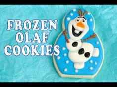 Olaf Cookies from the Frozen Movie  https://www.youtube.com/watch?v=ZX5QMlZPupw