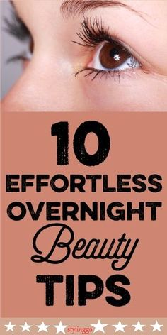 10 Effortless Overnight Beauty Tips to Wake up Pretty