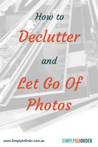 Struggle to let go of photos and to declutter them? Photos belong to the sentimental things we own and we often can't let go that easily. Here are some tips that might help you making decisions when you declutter your photos.