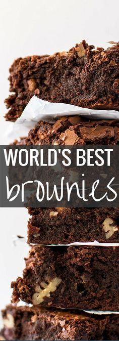 World's best brownie recipe - they truly deserve their name!   savorynothings.com