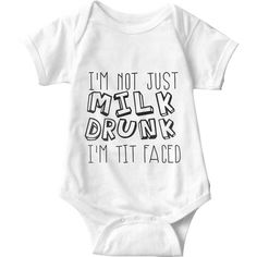Sarcastic Onesies The Funny Baby Must Wear I'm Not Just Milk Drunk I'm Tit Faced White Baby Onesie Onesies, Baby Onesie, Baby Bodysuit, Baby List, Cute Baby Clothes, Babies Clothes, Babies Stuff, Everything Baby, Cool Baby Stuff