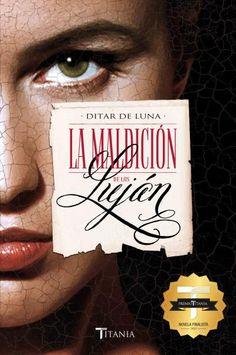 La maldición de los Luján // Ditar de Luna // Titania amour (Ediciones Urano)