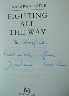 Barbara Castle's Signature (Labour politician, author of Fighting All the Way)