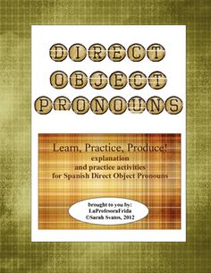 $4.50   Direct Object Pronouns in Spanish- handouts, communicative