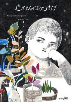 Crescendo, written by Susanna Mattiangeli, published by La Fragatina, 2015.