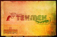 El Camino Tex-Mex Joint: Menu and Posters