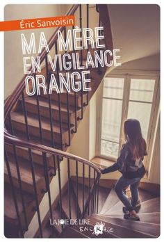 Ma mère en vigilance orange