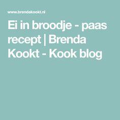 Ei in broodje - paas recept   Brenda Kookt - Kook blog