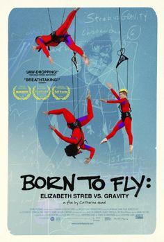 """Breathtaking!"" ""Jaw-Dropping!"" BORN TO FLY: Elizabeth Streb vs Gravity @ LAEMMLE NOHO 7 starting Sept. 26"