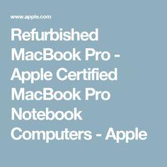 Refurbished MacBook Pro - Apple Certified MacBook Pro Notebook Computers - Apple