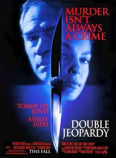 Double Jeopardy is a 1999 thriller film directed by Bruce Beresford and starring Ashley Judd, Tommy Lee Jones and Bruce Greenwood. The film is about a woman who is framed for the murder of her husband. Tommy Lee Jones, Films Cinema, Cinema Posters, Movie Posters, Ashley Judd, See Movie, Film Movie, Movie List, Bruce Greenwood