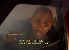Dave Chapelle is one of my fav comedians Stoner Gifts, Weed Humor, Psy Art, Pipes And Bongs, Smoking Weed, Cloud 9, My Tumblr, Ganja, Best Shows Ever