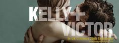 Kelly + Victor in UK cinemas 20th September!
