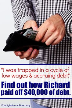 Richard felt trapped. He asked himself where he wanted to be in five or ten years, as there really seemed no way out. He was trapped in a cycle of low wages & accruing debt. Find out how Richard paid off $40,000 and is now saving for his future.
