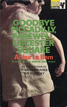 Goodbye Piccadilly, Farewell Leicester Square by Arthur La Bern by woolrich01, via Flickr