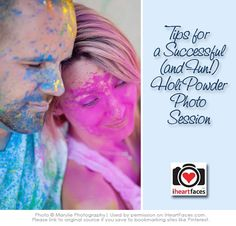 Tips & ideas for including colorful Holi Powder in your photography session!  {via iHeartFaces.com}