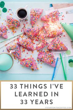 33 Things I've Learned in 33 Years