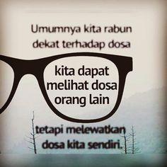 Rabun Dosa..? . .  #loveislam #loveindonesia #savemuslim #savemuslimah #muslim #love #indonesia #world #no #body #perfect #repent #now #islam #is #everything
