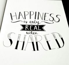 Handlettering - happiness is only real when shared - into the wild