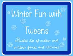Winter Fun with Tweens - Bucket list of indoor and outdoor activities -ThinkingIQ