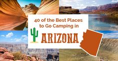 Arizona has so many tent and RV camping options but which one is right for your next vacation. Here is a list of the best camping spots in the state.