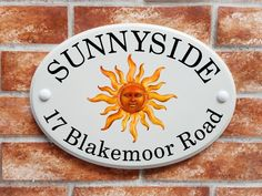 Sun symbol house plaque A house name signs with a symbolic radiating sun motif in the middle House Name Signs, House Names, Cottage Names, House Plaques, Print Pictures, Beautiful Day, Pug, Decorative Plates, Flats