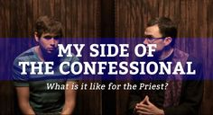 Great article for those nervous about the Sacrament of Reconciliation