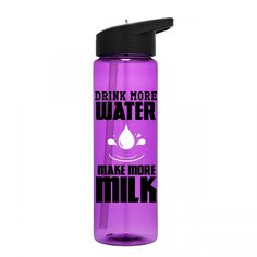 Drink More Water, Make More Milk, Breastfeeding Water Bottle, Nrusing Mom, Breatfeeding Moms, Pumping Mom, Lactation Water Bottle