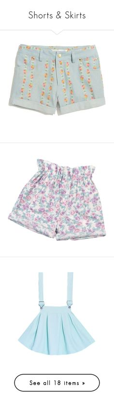 """Shorts & Skirts"" by butterbeam ❤ liked on Polyvore featuring shorts, bottoms, pants, light denim, floral jean shorts, jean shorts, short denim shorts, denim shorts, floral shorts and short"
