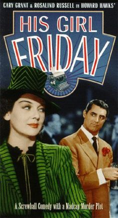His Girl Friday film stars Cary Grant as Walter Burns and Rosalind Russell as Hildy Johnson and features Ralph Bellamy as Bruce Baldwin. It is noted for its rapid-fire dialogue. This is a classic comedy of the period played by a fantastic cast Old Movies, Vintage Movies, Great Movies, Movies About Writers, Rosalind Russell, Jane Russell, Funny Expressions, Getting Him Back, Cary Grant