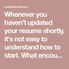 Whenever you haven't updated your resume shortly, it's not easy to understand how to start. What encounters and accomplishments in the event you include for that jobs you have your skills on? What new resume rules and trends for anyone who is following? And seriously, one page or more? … Teaching Interview Tips, Job Interview Tips, Job Resume, Resume Tips, Words To Describe People, Job Interview Preparation, Personal Achievements, Resume Writing Tips, Finding A New Job