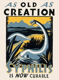 VD WW2 Campaign posters to stop STDs. This dinosaur poster is a beautiful illustration.