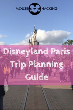 Disneyland Paris Complete Guide and Tips - Mouse Hacking Run Disney, Disney Tips, Disney Parks, Disney Land, Disney Travel, Disney Stuff, Paris Travel, France Travel, Travel Europe