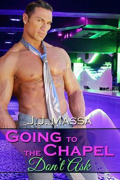 Carly's Book Reviews: Going to the Chapel: Don't Ask by J.J. Massa: #Excerpt #Giveaway @JJMassa1