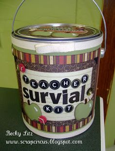 Teacher Survival Kit I bought an empty paint can from my local Home Depot to hold the kit.   The list reads:  Animal cookies for when your classroom seems like a zoo.  Band-Aids for when things get a little rough.  Chewing Gum to help you stick to it.  Crayons to colour your day bright and cheerful.  Candle for when you are up late marking or planning  Smarties because that's who your teaching  Time Out bar because you'll probably need it by the end of the day