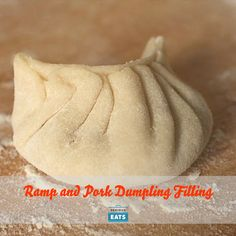 Ramp dumplings take the awesome flavor of ramps and pork, and shove'em ...