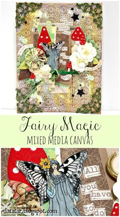 Dana Tatar shares how she created this magical fairy-themed mixed media canvas using Paper Wings Productions stamps.