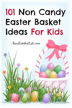 101 Non Candy Easter Basket Ideas For Kids; Easter is fast approaching and many people give their children an Easter Basket on Easter Sunday. Sugar overload is a real concern for many families. If you are looking for non candy Easter basket ideas for your child's east basket, here are 101 Non Candy Easter Basket Ideas For Kids