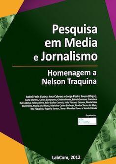 E-book é uma homenagem ao jornalista Nelson Traquina, que se tornou o pesquisador português mais influente na área de estudos jornalísticos.