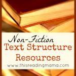 Non-Fiction Text Structure Resources