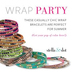 Get all your jewels and accessories just like the celebrities do!  Stella & Dot is your one stop shop from casual to chic!  Visit my website at www.stelladot.com/sites/kamiMace   Check out the hottest summer must have... Our chic wrap bracelets in eye popping colors!