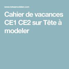 Cahier de vacances CE1 CE2 sur Tête à modeler