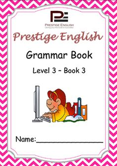 English Grammar Book  Level 3  Book 3This is the 9th book in the 15 book series of the Prestige English Grammar Series.Recommended for upper beginners and students who already have knowledge of some basic grammar.Please also download the 24 page FREE SAMPLE file of this booklet to preview its content and assess it suitability to your students level.Book Content:1.