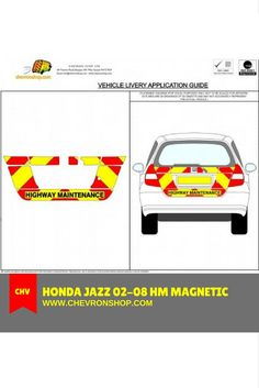 Honda Jazz 02-08 HM Magnetic: 150mm Red Engineering Grade and Fluorescent Yellow applied directly onto Magnetic PVC with Highway Maintenance text.  To know more about the product, please visit: http://chevronshop.com/shop/index.php?route=product/product&product_id=333&filter_category_id=84&sort=p.sort_order&order=ASC&page=2  #Chevronshop #ChevronshopUK #Chevrons #Chevron #ChevronsUK #ChevronUK
