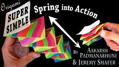 [Intermediate] Tutorial for how to fold two Super Simple Spring into Action origami models. Aakarsh Padmanabhuni first figured out how to simplify Jeff Beyno...