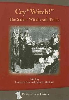 "Amid a time of turmoil, the """"afflicted girls"""" of 1692 Salem, Massachusetts cried out against scores of accused witches. Smallpox epidemics, drought, and Native American attacks unsettled Puritan soc"