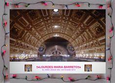 EL TECHO DEL VATICANO 2012.    †♠LOURDES MARIA†♠