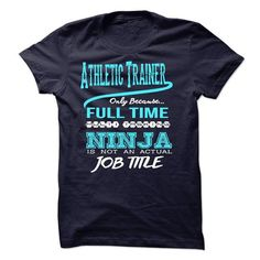 Ninja Athletic Trainer T-Shirt #hoodie #clothing. SATISFACTION GUARANTEED  => https://www.sunfrog.com/LifeStyle/Ninja-Athletic-Trainer-T-Shirt.html?60505